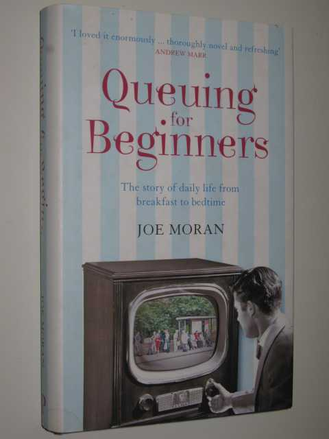 Image for Queuing for Beginners : The Story of Daily Life From Breakfast to Bedtime