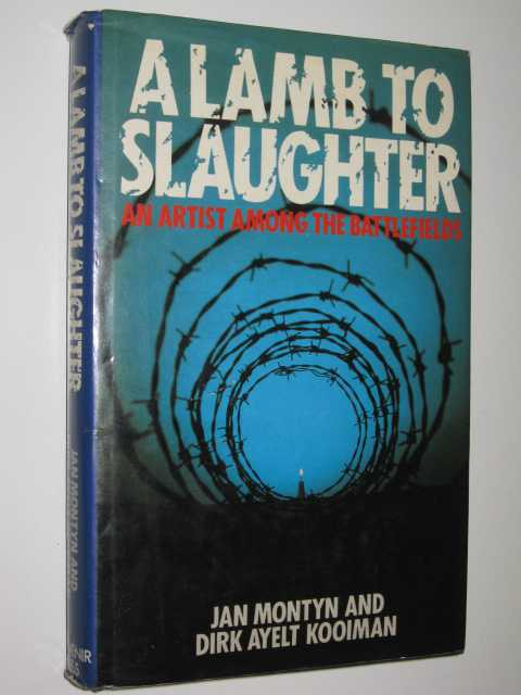 Image for A Lamb to Slaughter : An Artist Among the Battlefields