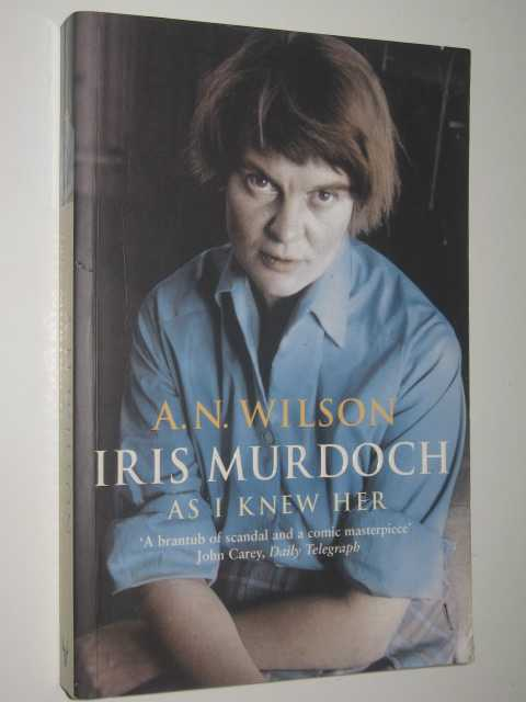 Image for Iris Murdoch: As I Knew Her