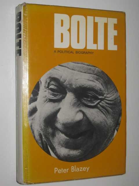 Image for Bolte: A Political Biography