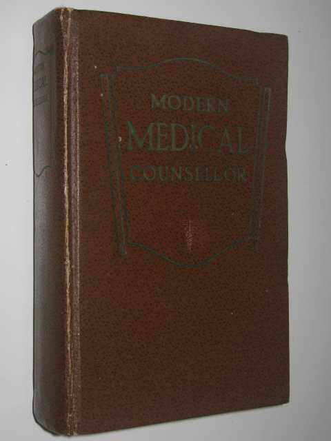 Image for Modern Medical Counsellor : A Practical Guide to Health