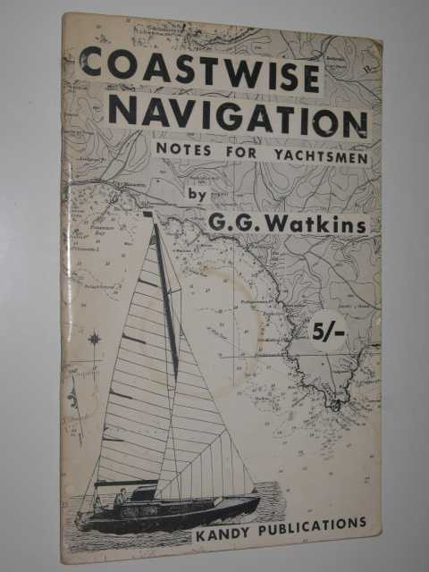 Image for Coastwise Navigation : Notes for Yachtsmen