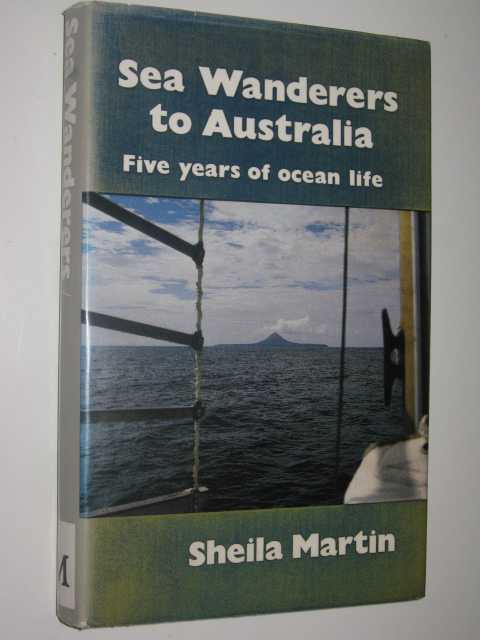Image for Sea Wanderers to Australia : Five Years of Ocean Life