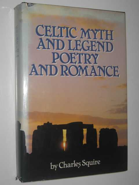 Image for Celtic Myth and Legend, Poetry and Romance