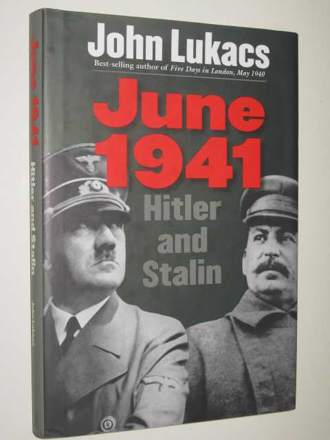 Image for June, 1941: Hitler and Stalin