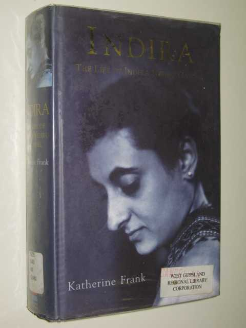 Image for Indira : The Life of Indira Nehru Gandhi