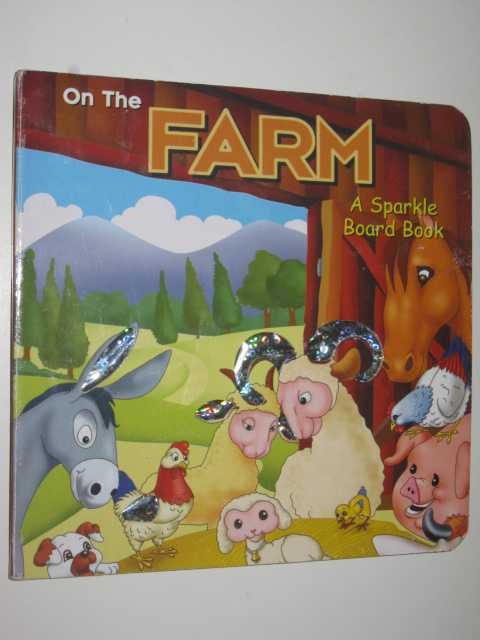 Image for On the Farm : A Sparkle Board Book