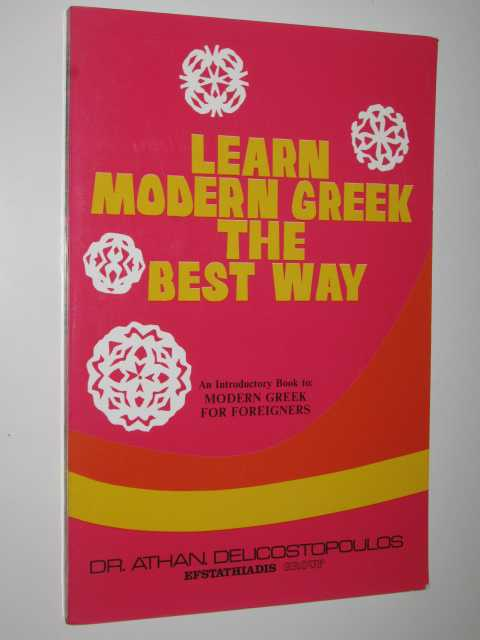 Image for Learn Modern Greek the Best Way : An Introductory Book to Modern Greek for Foreigners