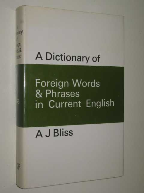 Image for A Dictionary of Foreign Words and Phrases in Current English