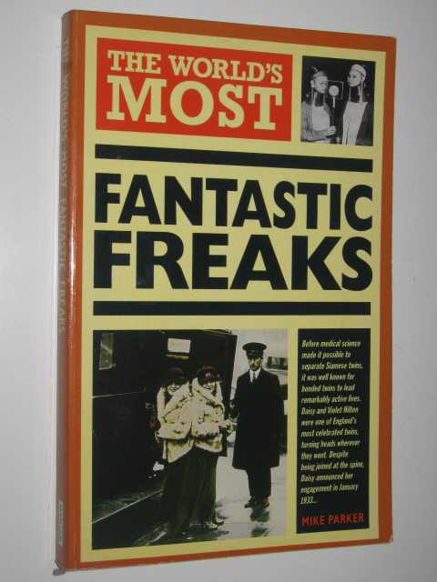 Image for The World's Most Fantastic Freaks