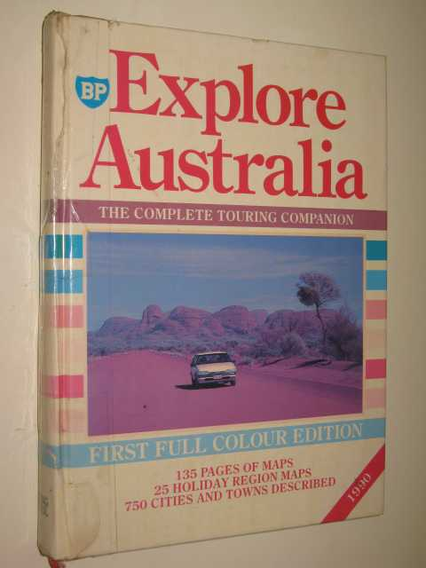 Image for Explore Australia : The Complete Touring Companion