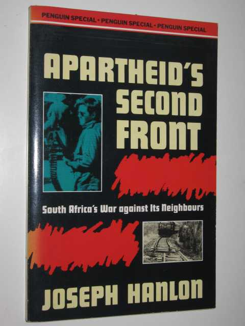 Image for Apartheid's Second Front : South Africa's War Against Its Neighbours