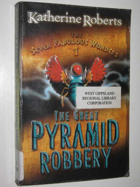 Image for The Great Pyramid Robbery - The Seven Fabulous Wonders Series #1