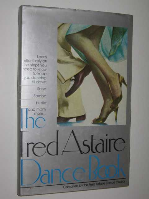 Image for The Fred Astaire Dance Book