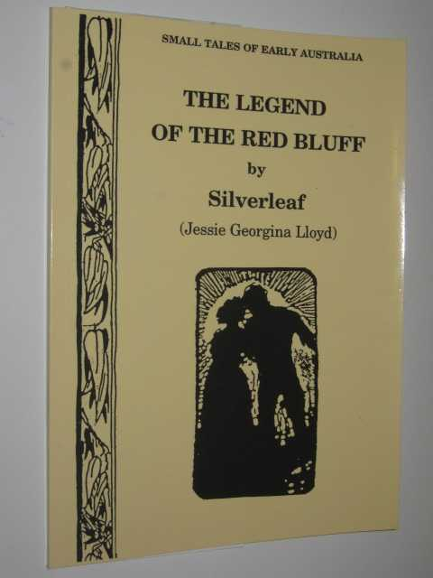 Image for The Legend of the Red Bluff - Small Tales of Early Australia Series #7