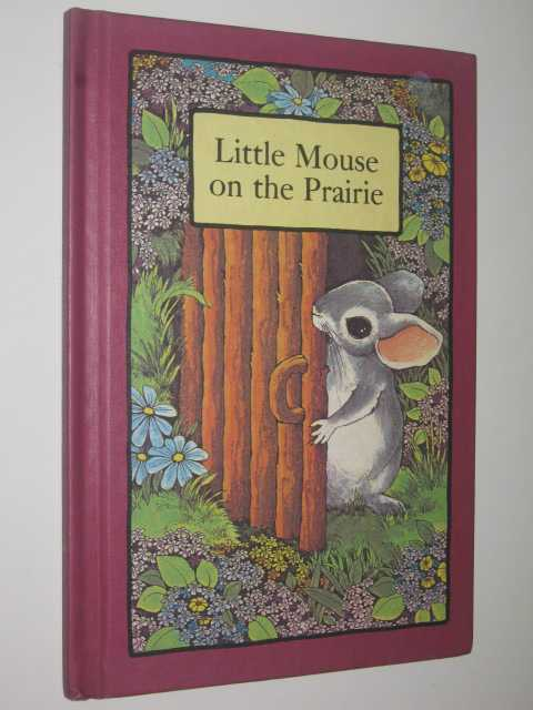 Image for Little Mouse on the Prairie - Serendipity Series