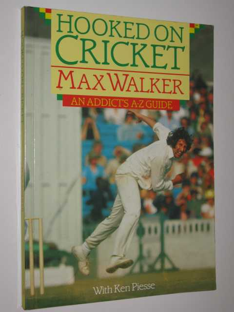 Image for Hooked on Cricket : An Addicts A-Z Guide