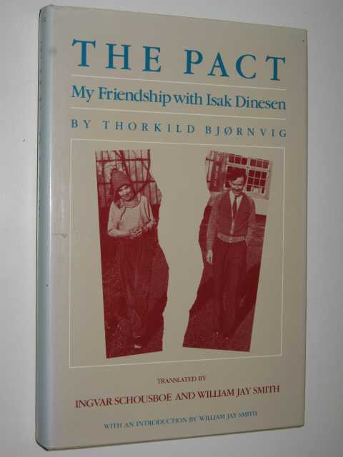Image for The Pact : My Friendship with Isak Dinesen