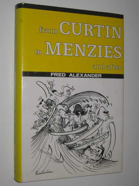 Image for From Curtin to Menzies and After : Continuity or Confrontation
