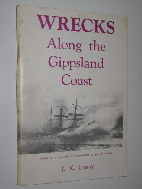 Image for Wrecks Along the Gippsland Coast