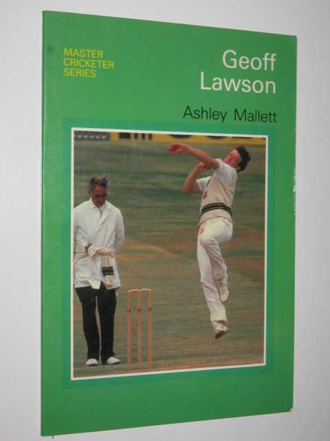Image for Geoff Lawson: Master Cricketer