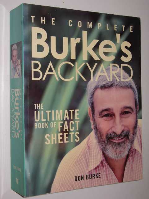 Image for The Complete Burke's Backyard : The Ultimate Book of Fact Sheets