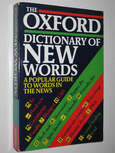 Image for The Oxford Dictionary of New Words: Popular Guide to Words in the News