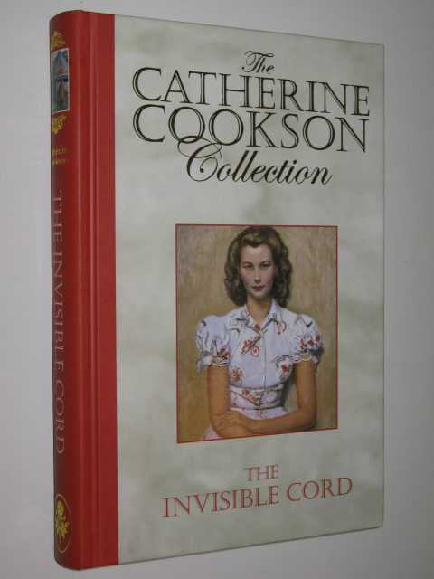 Image for The Invisible Cord : The Catherine Cookson Collection