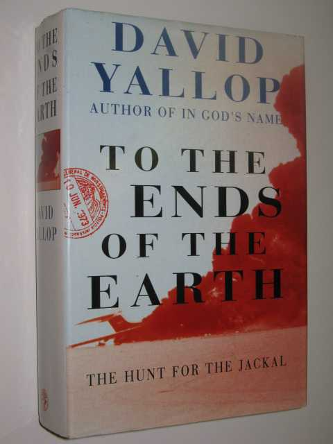Image for To The Ends of the Earth : The Hunt for the Jackal