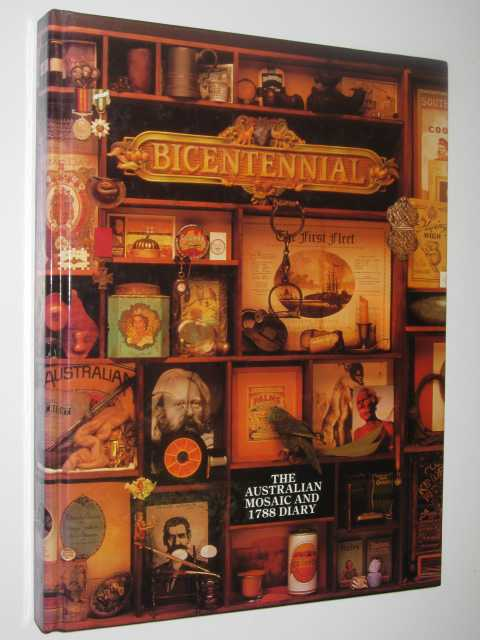 Image for Bicentennial: An Australian Mosaic and 1788 Diary