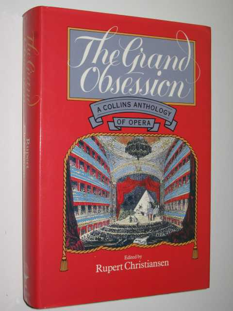Image for The Grand Obsession : An Anthology of Opera