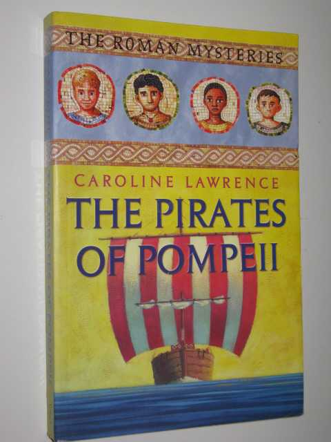 Image for The Pirates of Pompeii - The Roman Mysteries Series #3