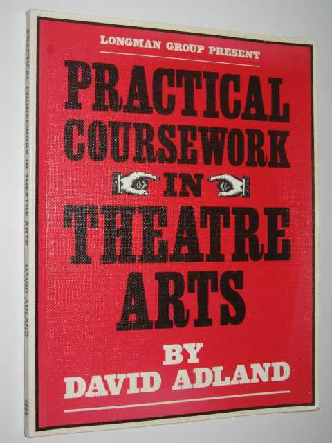 Image for Practical Coursework In Theatre Arts