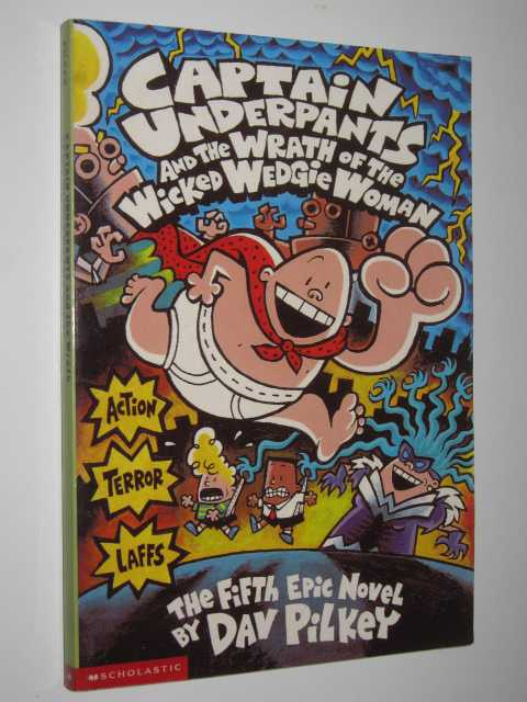 Image for Captain Underpants and the Wrath of the Wicked Wedgie Woman
