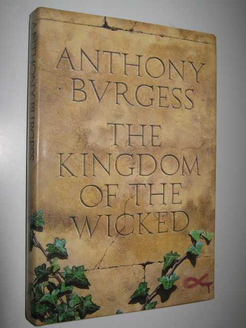 Image for The Kingdom of the Wicked