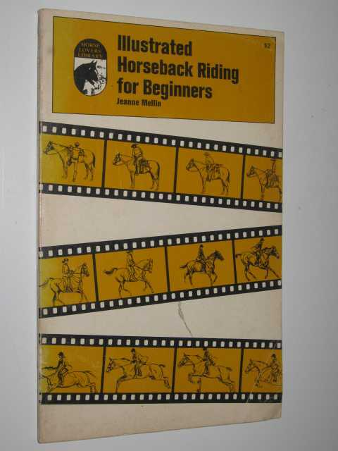 Image for Illustrated Horseback Riding for Beginners - Horse Lovers Library Series