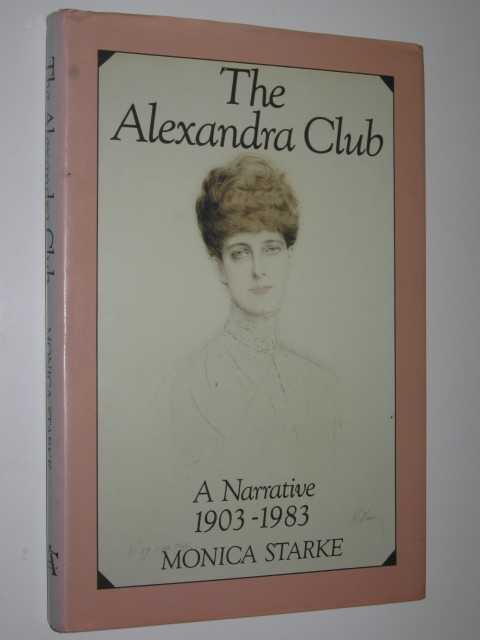 Image for The Alexandra Club : A Narative 1903-1983