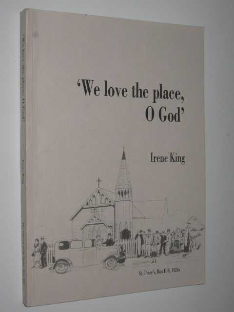 Image for 'We Love the Place, O God' : A Memory of St Peter's, Box Hill 1889-1989