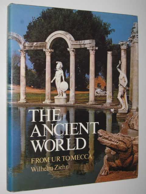 Image for The Ancient World : From Ur to Mecca