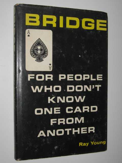 Image for Bridge for People Who Don't Know One Card from Another