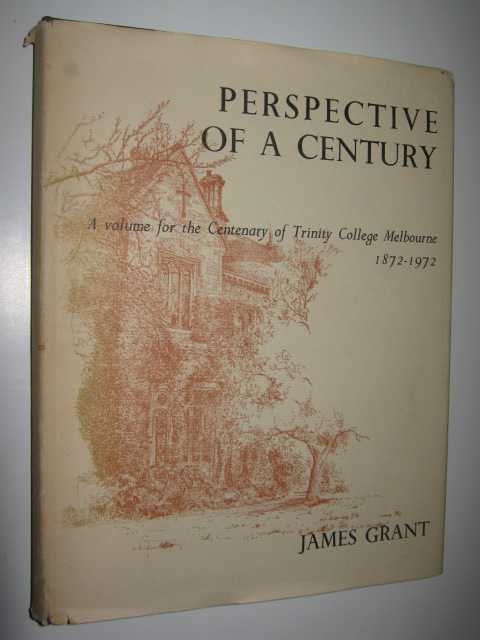 Image for Perspective of a Century : A Volume for the Centenary of Trinity College Melbourne 1872-1972