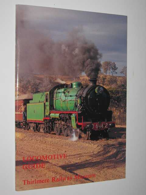 Image for Locomotive Guide : Thirlmere Railway Museum