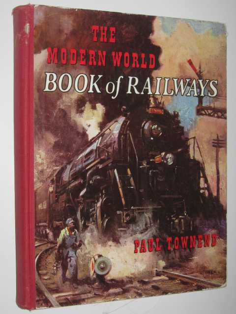 Image for The Modern World Book of Railways
