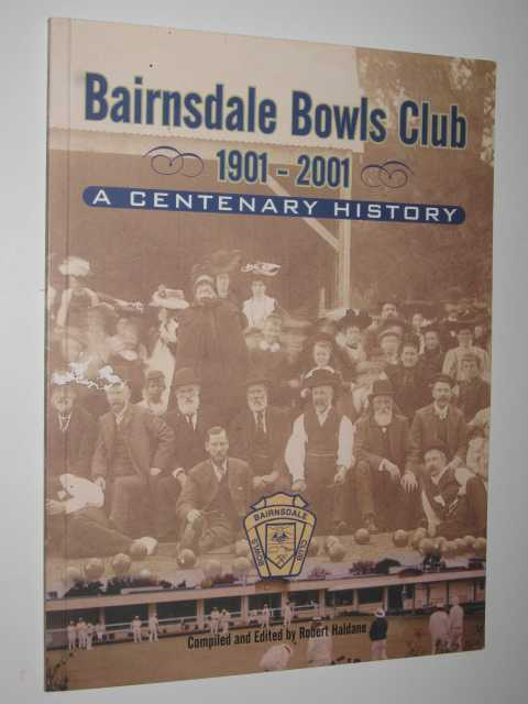 Image for Bairnsdale Bowls Club 1901-2001 : A Centenary History