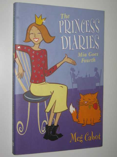 Image for Mia Goes Fourth - The Princess Diaries Series #4