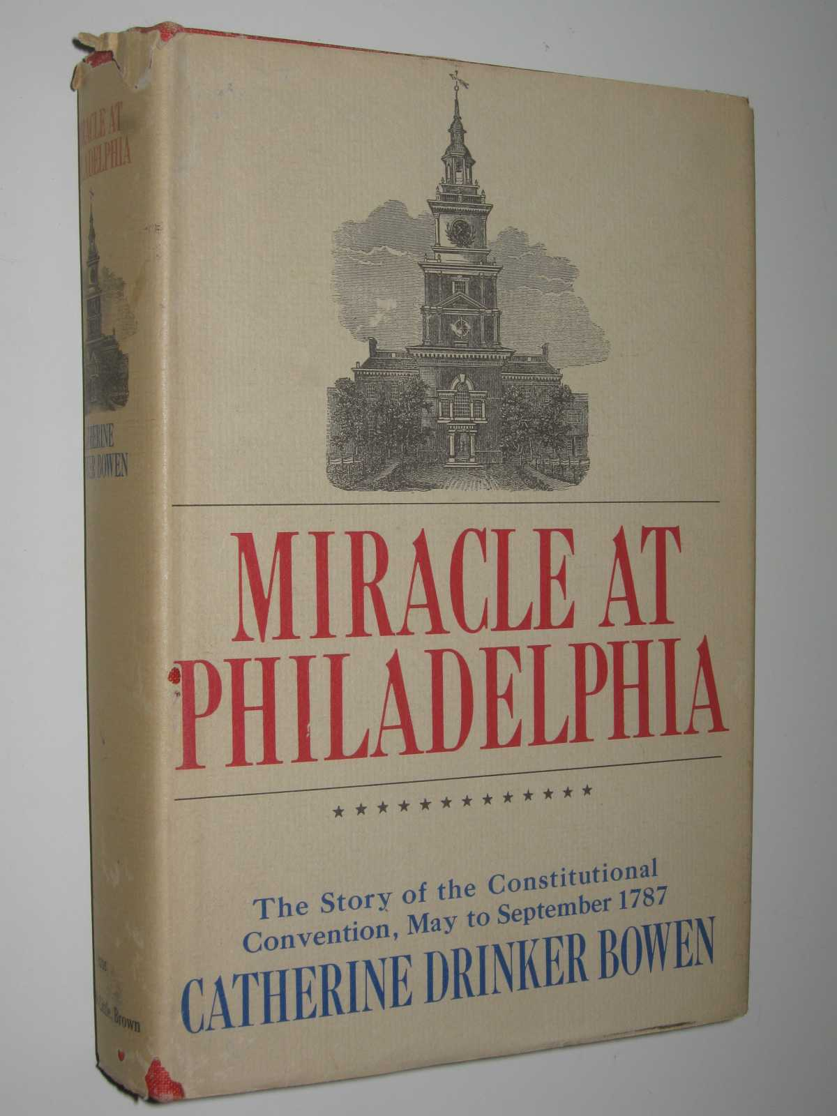 Image for Miracle at Philadelphia : The Story of the Constitutional Convention, May to September 1787