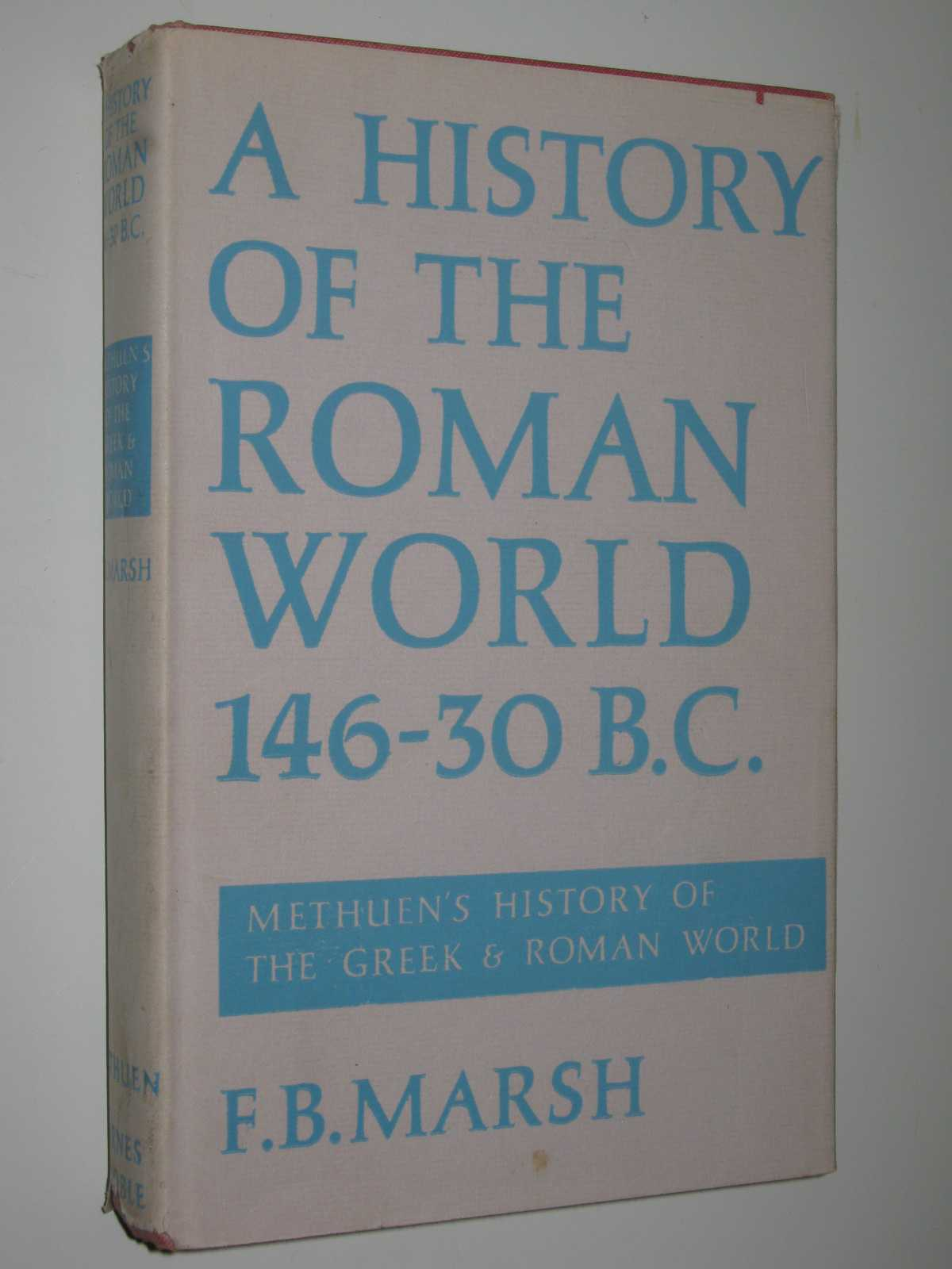 Image for A History of the Roman World from 146 to 30 BC