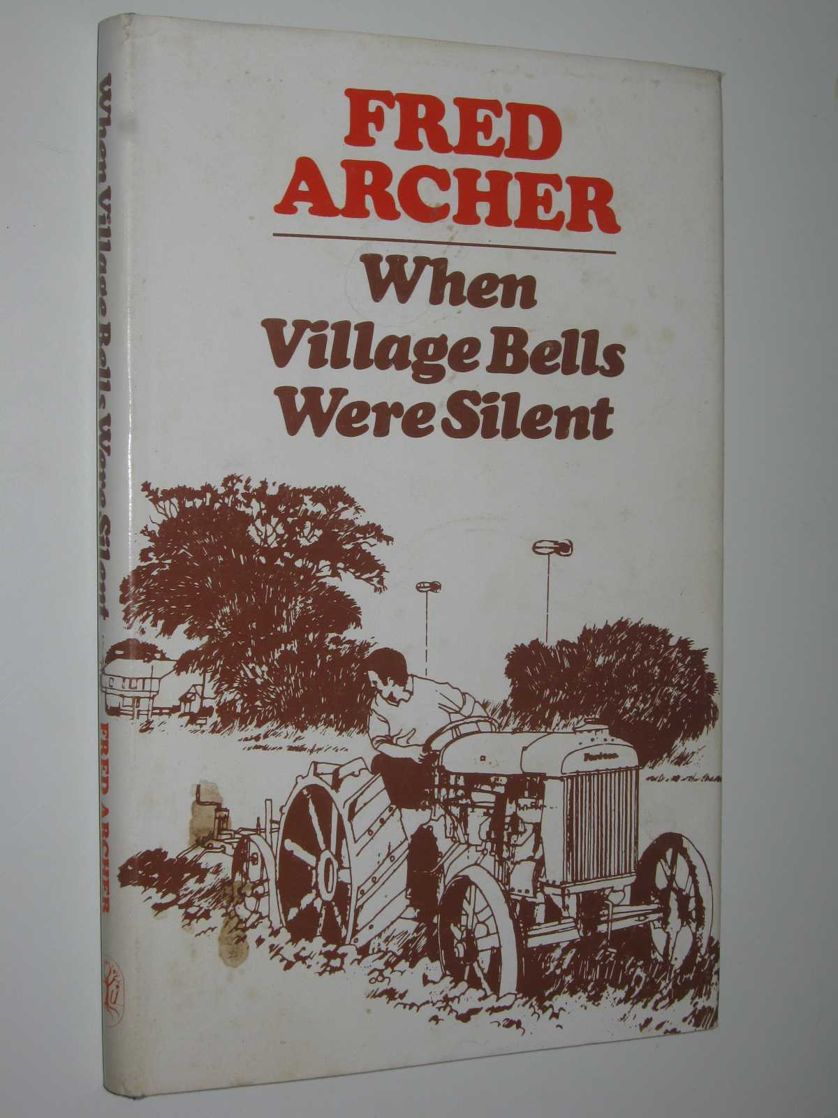 Image for When Village Bells Were Silent