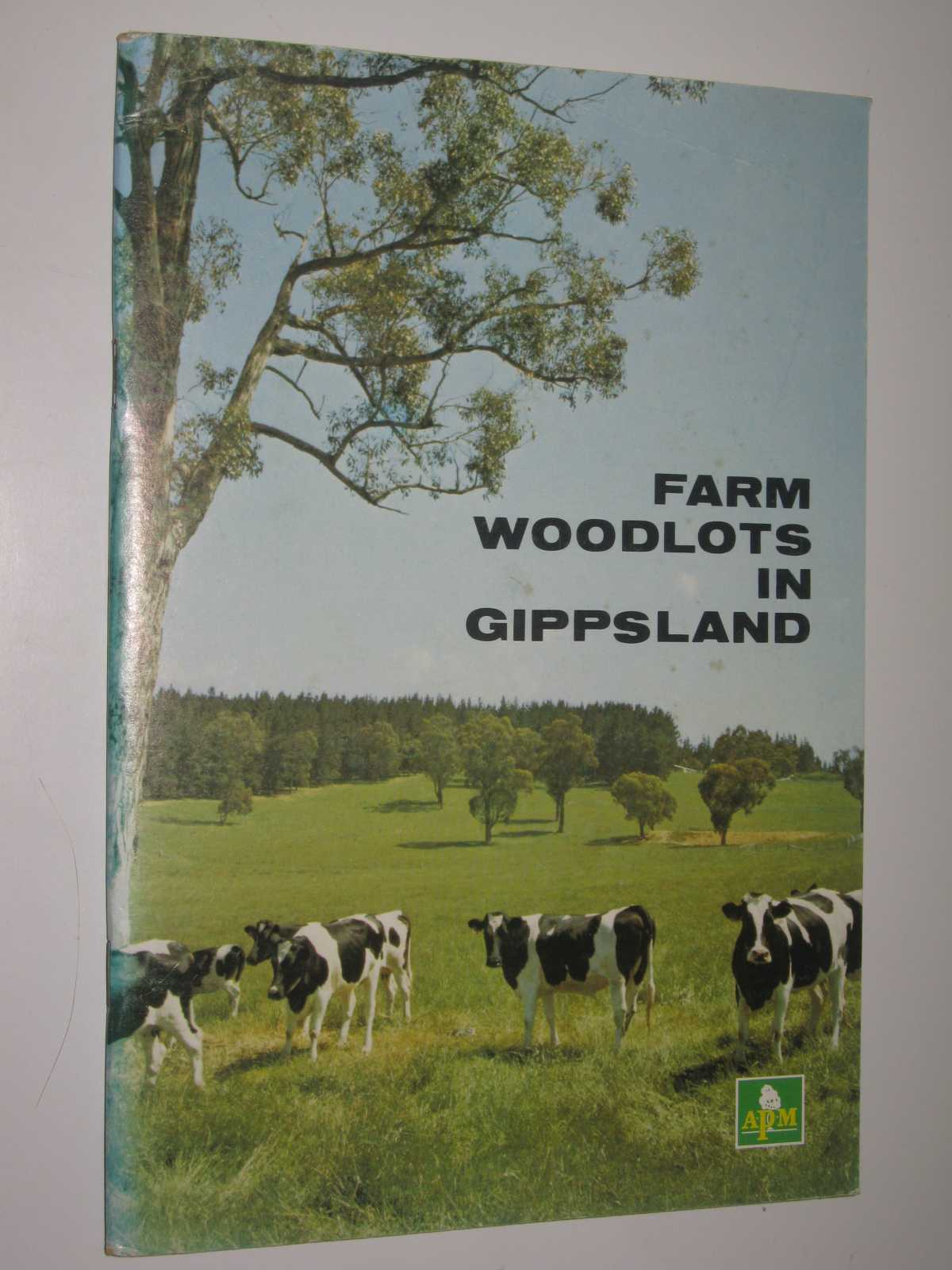 Image for Farm Woodlots in Gippsland