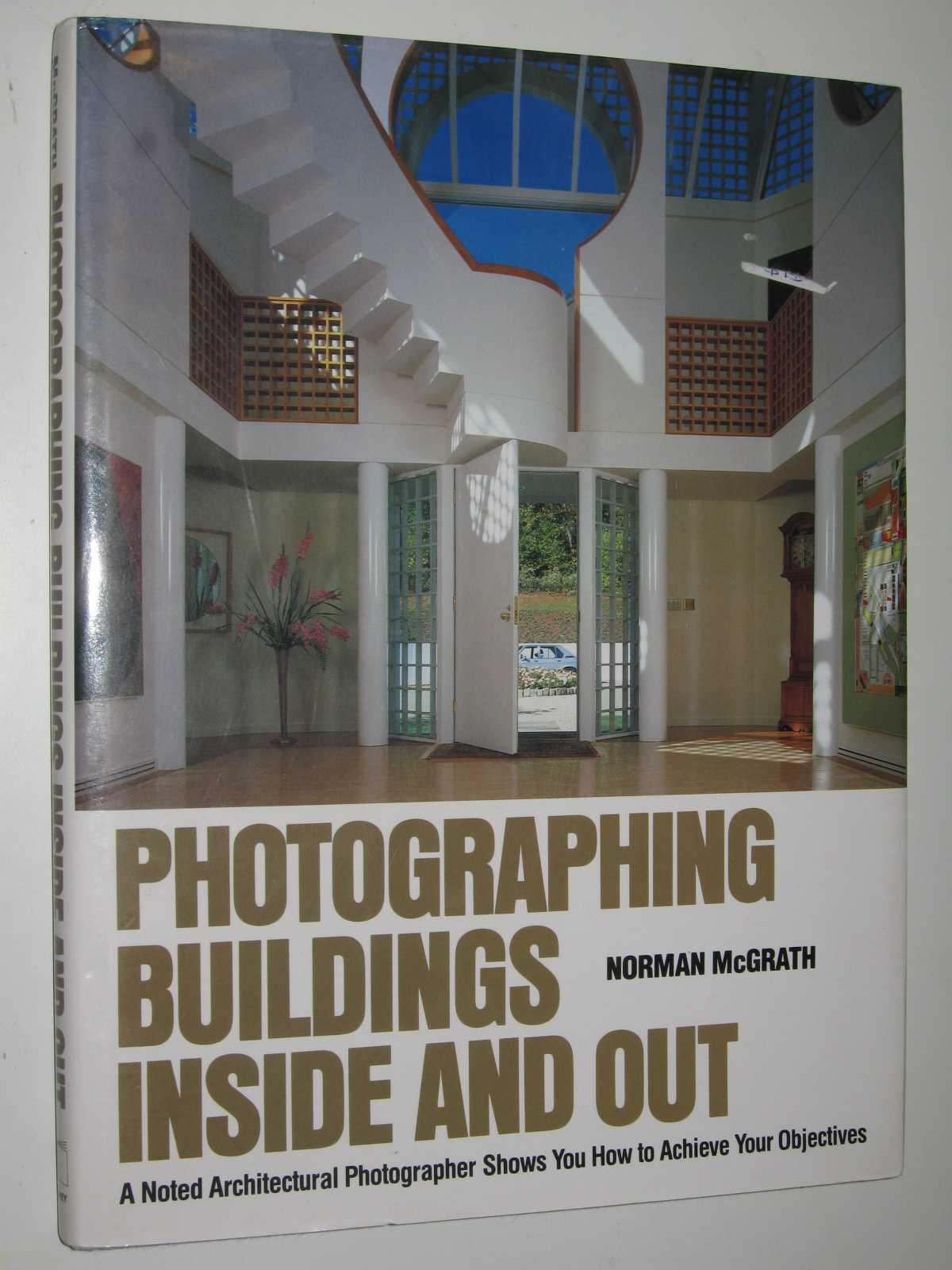 Image for Photographing Buildings Inside and Out